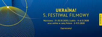 Jesień z kinem ukraińskim. Ukraina! Festiwal Filmowy