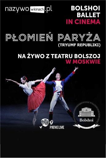 Płomień Paryża - transmisja z Teatru Bolszoj